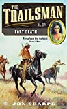 img - for The Trailsman #374: Fort Death book / textbook / text book
