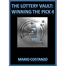 THE LOTTERY VAULT: WINNING THE PICK 4