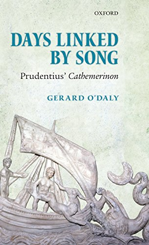 Days Linked by Song: Prudentius' Cathemerinon by Brand: Oxford University Press