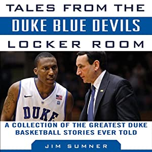 Tales from the Duke Blue Devils Locker Room Audiobook