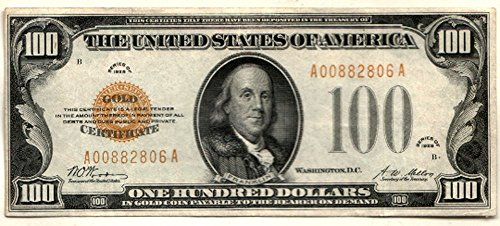 1928 No Mint Mark U.S. $100 Gold Certificate $100 Seller Choice AU-CU