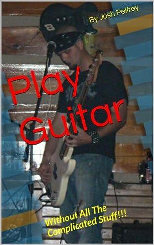 Descarga gratuita de libros electrónicos para mobipocketPlay Guitar by Joshua Pelfrey PDF