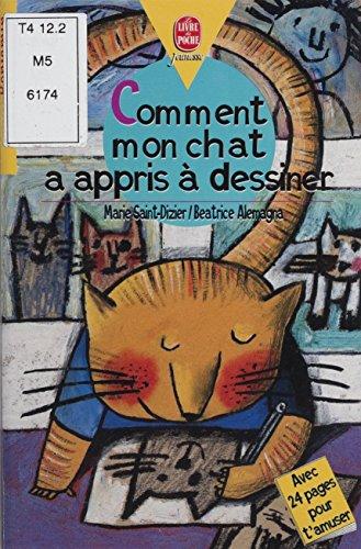 Amazoncom Comment Mon Chat A Appris à Dessiner French