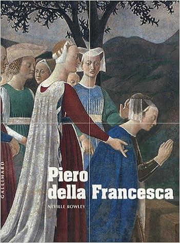 Livre Piero della Francesca: D'Arezzo à Sansepolcro pdf