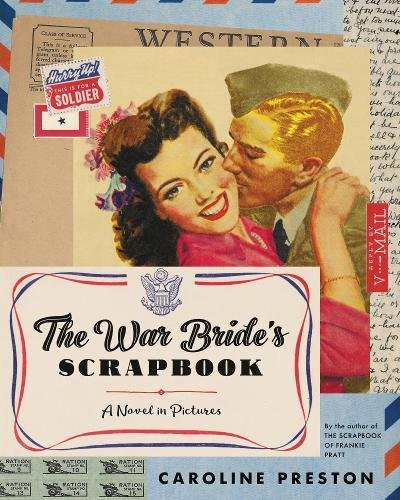 Book Cover: The War Bride's Scrapbook: A Novel in Pictures