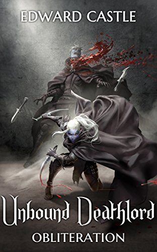 Unbound Deathlord: Obliteration (Unbound Deathlord Series Book 2) cover