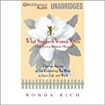 What Southern Women Know (That Every Woman Should) | Ronda Rich