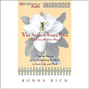 What Southern Women Know (That Every Woman Should) Audiobook