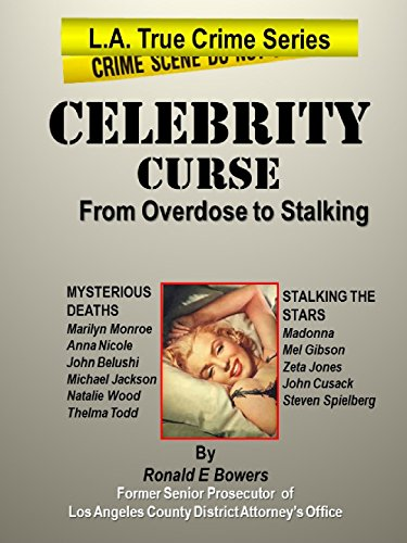 CELEBRITY CURSE from Overdose to Stalking (L.A. TRUE CRIME)