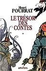Le Trésor des contes, tome 1 par Pourrat