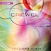 Crewel: Crewel World, Book 1 | Gennifer Albin