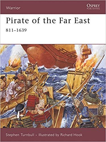 Pirate of the Far East: 811-1639 Warrior by Stephen Turnbull ...
