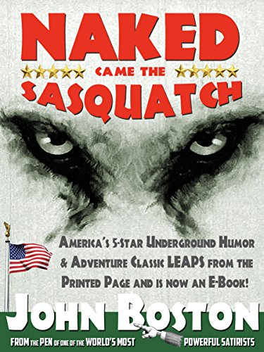 Naked Came the Sasquatch (Naked Came the . . . Book 1)