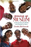 Growing up Muslim, Sumbul Ali-Karamali, 0385740956