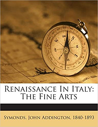 Book Renaissance In Italy: The Fine Arts