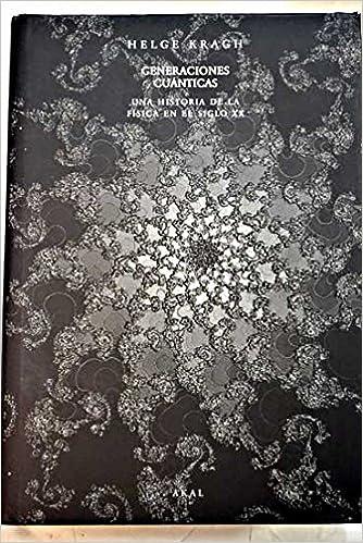 Amazon.com: Generaciones Cuanticas: Una Historia De La ...