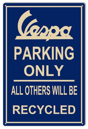 Personalized VESPA SCOOTER PARKING Only! Classic 12 X 18 Aluminum Sign Tin Sign.