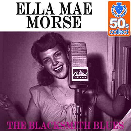 Blacksmith Single - Blacksmith Blues (Remastered) - Single