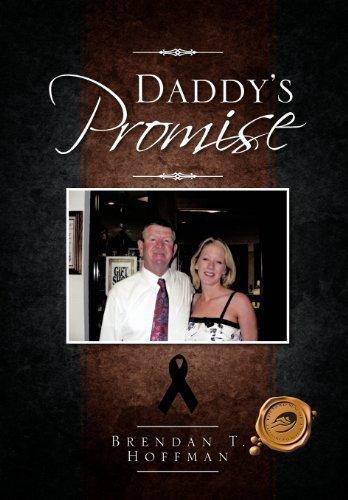 Daddy's Promise by Brendan T. Hoffman (2012-03-28) (Brendan Hoffman)