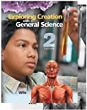 Exploring Creation with General Science 2nd Edition, Jay L. Wile, 1932012893