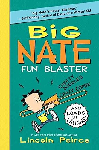[(Big Nate Fun Blaster)] [By (author) Lincoln Peirce ] published on (July, 2012) ()