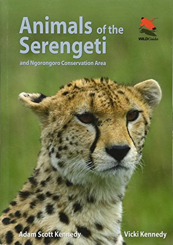 Animals of the Serengeti: And Ngorongoro Conservation Area (Princeton University Press - Serengeti Uk