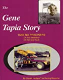 The Gene Tapia Story, Gerald Hodges, 0972502300