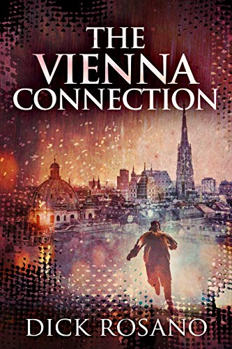 The Vienna Connection by [Rosano, Dick]