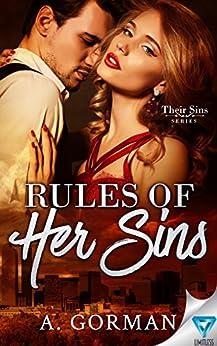 Rules of Her Sins (Their Sins Book 1) by [Gorman, A.]