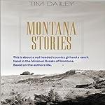 Montana Stories | Tim Dailey