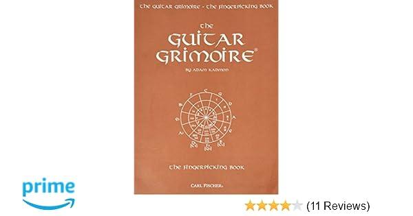 GT103 - The Guitar Grimoire - The Fingerpicking Book: Adam Kadmon ...