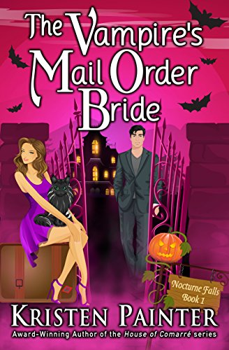 The Vampire's Mail Order Bride (Nocturne Falls Book 1) by [Painter, Kristen]