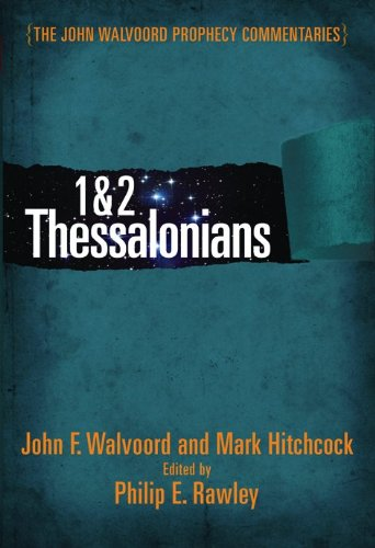 1 & 2 Thessalonians Commentary (The John Walvoord Prophecy Commentaries) Text fb2 ebook