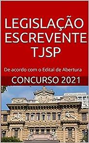 Legislação Concurso Escrevente TJSP 2021