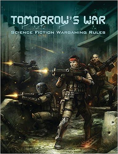 Tomorrow's War (Science Fiction Wargaming Rules): Shawn