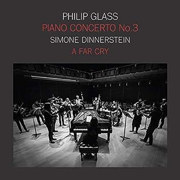 Philip Glass: Piano Concerto No.3