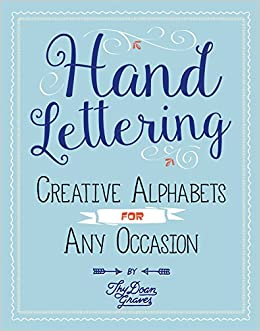 Amazon Fr Hand Lettering Creative Alphabets For Any