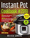 Instant Pot Cookbook #2019: 600 Deliciously Simple Recipes for Your Electric Pressure Cooker:1000
