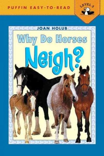 Why Do Horses Neigh?