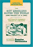 The Boy Mechanic Saves the World (One Project at a Time), C. J. Petersen, 1588167720