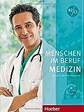 Menschen im Beruf - Medizin: Deutsch als Fremdsprache / Kursbuch mit MP3-CD