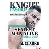 Sexiest Man Alive (Book 1) (MOVIE BOOK TRAILER: https://youtu.be/loLaqma2-kg ): Knight Fashion Series