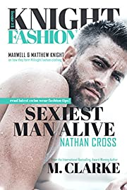 Sexiest Man Alive (Book 1): Knight Fashion Series