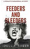 img - for Feeders & Bleeders (Nightwalker Agency) (Volume 1) book / textbook / text book