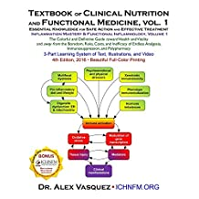 Textbook of Clinical Nutrition and Functional Medicine, vol. 1: Essential Knowledge for Safe Action and Effective Treatment (Inflammation Mastery & Functional Inflammology)