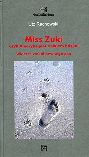Miss Zuki czyli Ameryka jest calkiem blisko