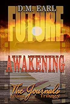 Awakening Book # Three (The Journals Trilogy 3) by [Earl, D.M.]