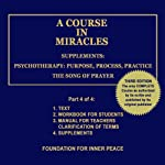 A Course in Miracles: Supplements, Vol. 4 | Dr. Helen Schucman (scribe)
