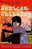 Mexican WhiteBoy, Matt de la Peña, 0385733100