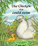 The Chicken That Could Swim, Paul S. Adshead, 0859533468